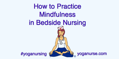 mindfulness in bedside nursing