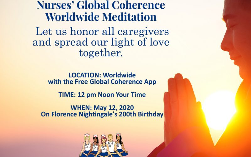 Nurses: A Precious Prayer for You + A Worldwide Meditation.